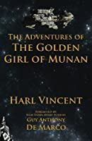 The Adventures of the Golden Girl of Munan