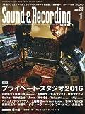 リットーミュージック Sound & Recording Magazine サウンド&レコーディング・マガジン編集部 Sound & Recording Magazine (サウンド アンド レコーディング マガジン) 2016年 1月号 [雑誌]の画像