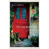 The Long Walk Home: A Novel