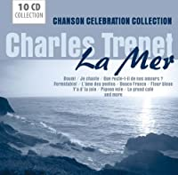 La Mer-Chanson Celebration Collection by Charles Trenet