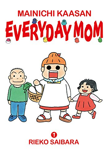 MAINICHI KAASAN: EVERYDAY MOM ...