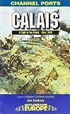 Calais: 30 Brigade's Defiant Defence May 1940 (Battleground Europe) 画像
