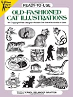 Ready-to-Use Old-Fashioned Cat Illustrations (Dover Clip Art Ready-to-Use)