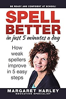 Spell Better in Just 5 Minutes a Day by [Harley, Margaret]