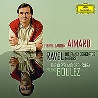 Ravel: The Piano Concertos / Miroirs (2010-10-05)