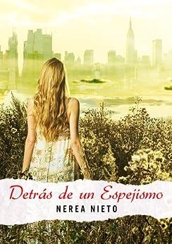 Detrás de un espejismo (Spanish Edition) by [Nieto, Nerea]