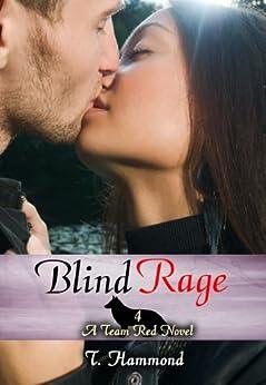 Blind Rage: Team Red, Book 4 by [Hammond, T.]