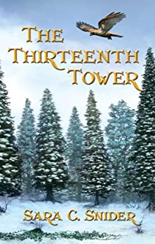 The Thirteenth Tower (Tree and Tower Book 1) by [Snider, Sara C.]