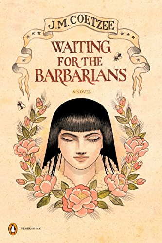 Waiting for the Barbarians: A Novel (Penguin Ink) (The Penguin Ink Series)の詳細を見る