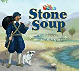 Our World Readers: Stone Soup: British English (Our World Readers (British English))