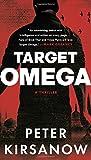 OMEGA Target Omega: A Thriller (A Mike Garin Thriller)