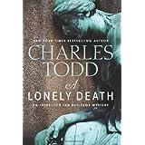 A Lonely Death: An Inspector Ian Rutledge Mystery (Ian Rutledge Mysteries);Ian Rutledge Mysteries
