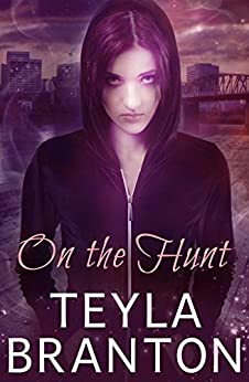 On the Hunt: A Paranormal Suspense Novel (Imprints Book 2) by [Branton, Teyla]