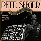 Singalong : Live at the Sanders Theatre Cambridge, MA 1980 by PETE SEEGER (1992-07-13)