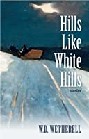 Hills Like White Hills: Stories