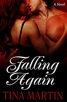 Falling Again (A BWWM Interracial Novel) by [Martin, Tina]