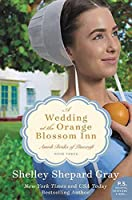 A Wedding at the Orange Blossom Inn (Amish Brides of Pinecraft)