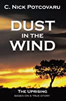 Dust in the Wind: The Uprising
