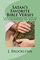 Satan's Favorite Bible Verses: The Information You're Not Supposed to Know