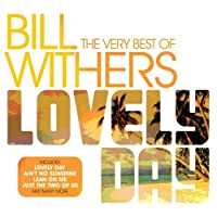 Lovely Day by BILL WITHERS (2006-07-22)