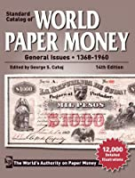 Standard Catalog of World Paper Money: General Issues, 1368-1960 (Standard Catalog of World Paper Money: Vol.2: General Issues (W/DVD ))