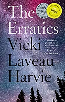 The Erratics: 2019 Stella Prize Winner by [Laveau-Harvie, Vicki]