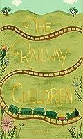 The Railway Children (Wordsworth Collector's Editions)