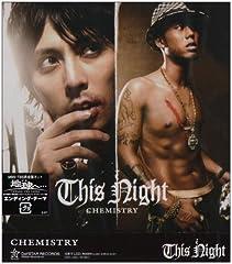 CHEMISTRY「This Night」の歌詞を収録したCDジャケット画像