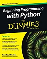 Beginning Programming with Python For Dummies (For Dummies Series) by John Paul Mueller(2014-09-22)