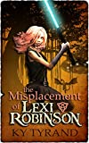The Misplacement of Lexi Robinson (English Edition)