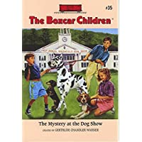 The Mystery at the Dog Show (Boxcar Children Mysteries)