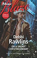 On a Snowy Christmas Night (Harlequin Blaze: Made in Montana)