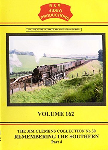 B & R No. 162 - Remembering The Southern No. 4 Dvd (Bournemouth To Weymouth Section on the Main Line as steam came to an end) B&R Video Productions