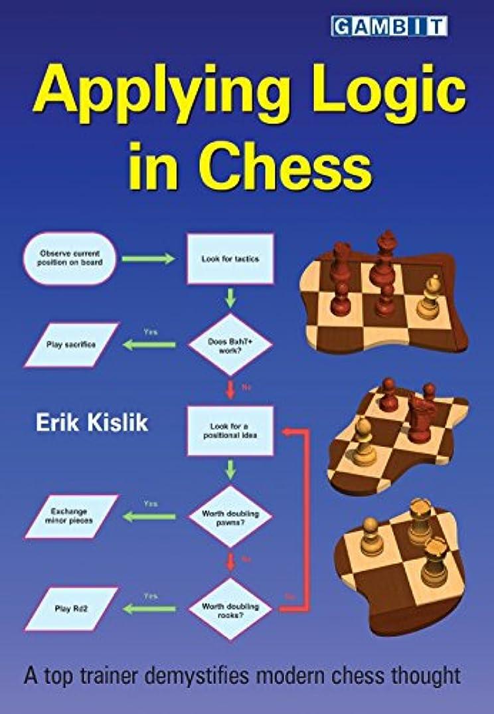 Applying Logic in Chess (English Edition)