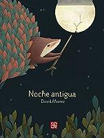 Noche antigua/ Ancient Night (Los Especiales De a La Orilla Del Viento)