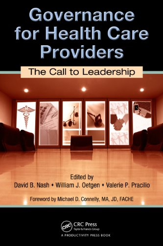 Governance for Health Care Providers: The Call to Leadership