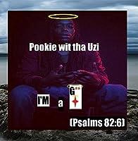 Im a G** (Psalms 82:6) by Pookie Wit tha Uzi