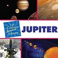 Jupiter (21st Century Junior Library)