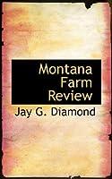 Montana Farm Review