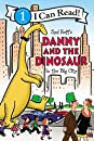 Danny and the Dinosaur in the Big City (I Can Read Level 1)