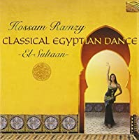 Classical Egyptian Dance - El-Sultaan by Hossam Ramzy (2003-05-03)