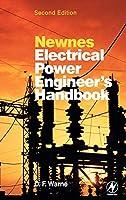 Newnes Electrical Power Engineer's Handbook, Second Edition