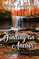 Finding an Anchor: The Healing Mountains Series