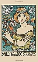 Salon des Cent: 5x8 Journal Notebook (Art Nouveau Journal)