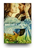Unlikely Hero: Regency Roamnce (Alpha Male Forbidden Love Historical Romance) (Plus 10 FREE Books) (English Edition)