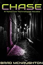Chase: A Tomorrow Technologies Novella (English Edition)