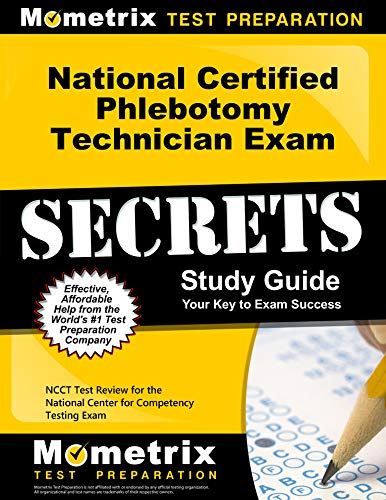 Download National Certified Phlebotomy Technician Exam Secrets: NCCT Test Review for the National Center for Competency Testing Exam 1610722299