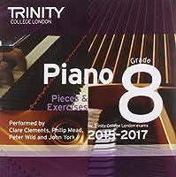 Piano 2015-2017. Grade 8 (CD) (Piano Exam Repertoire)