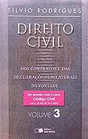 Direito Civil. Dos Contratos e das Declarações Unilaterais da Vontade - Volume 3