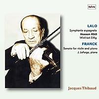 ティボーの芸術 2 ~ スタジオ放送録音編 (Lalo : Symphonie espagnole   Franck : Sonata for Violin and Piano / Jacques Thibaud   Hessen RSO, Winfried Zillig   J. Laforge (piano)) [Studio Recording]